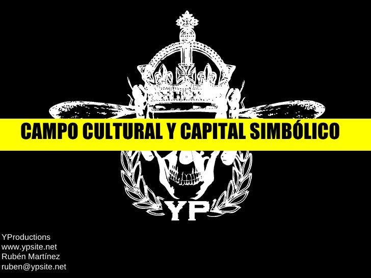 Campo cultural y capital simbolico