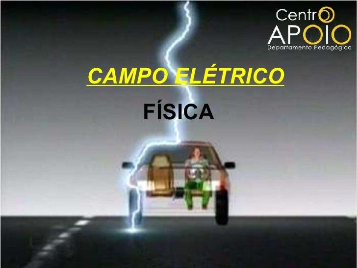 FÍSICA CAMPO ELÉTRICO