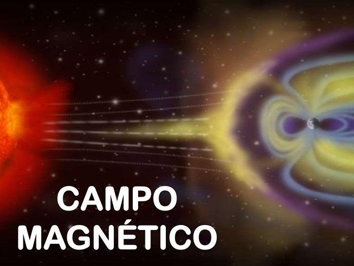 Existe un campo magnético en una región delespacio, si al penetrar en ella una carga móvilexperimenta una fuerza que depen...