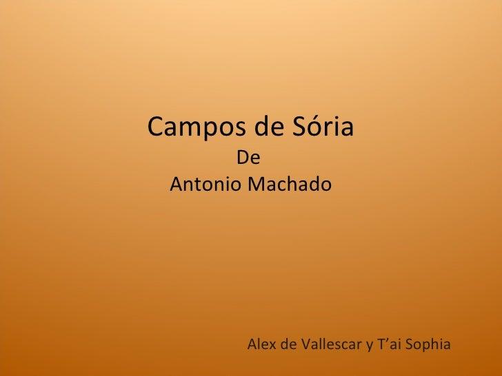 Campos de Sória De  Antonio Machado Alex de Vallescar y T'ai Sophia