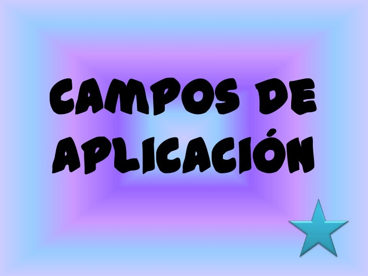 Campos de aplicación<br />