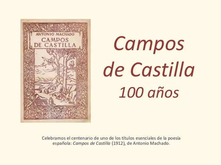 100 años de Campos de Castilla