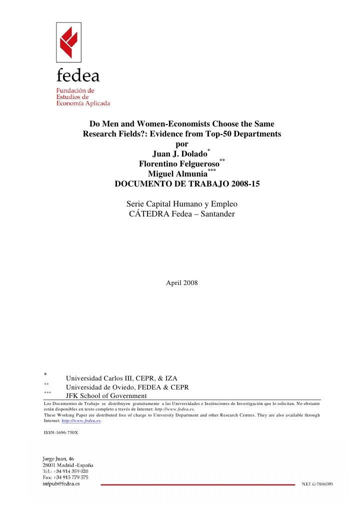 Do Men and Women-Economists Choose the Same                   Research Fields?: Evidence from Top-50 Departments          ...