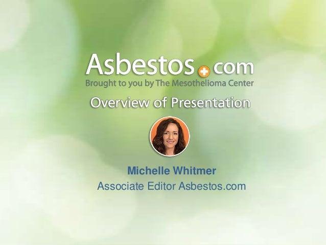 Michelle Whitmer Associate Editor Asbestos.com