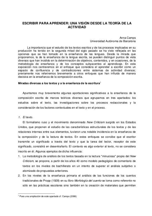 ESCRIBIR PARA APRENDER: UNA VISIÓN DESDE LA TEORÍA DE LA ACTIVIDAD Anna Camps Universidad Autónoma de Barcelona La importa...