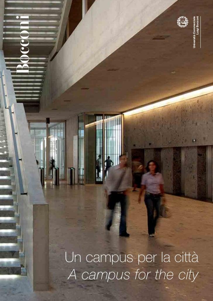 Università Commerciale                               Luigi BocconiUn campus per la cittàA campus for the city