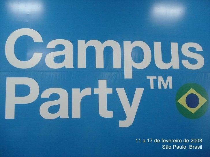 Áreas do evento 11 a 17 de fevereiro de 2008 São Paulo, Brasil