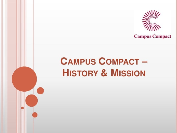 CAMPUS COMPACT –HISTORY & MISSION