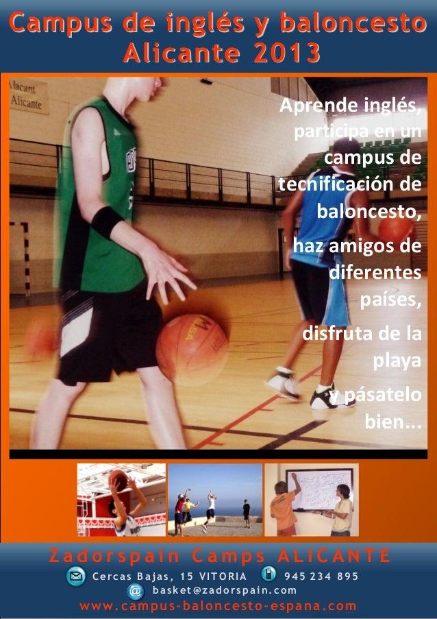 Campus de inglés y baloncesto       Alicante 2013                                Aprende inglés,                          ...