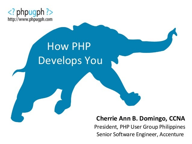 Campus dev con at mapua   cherrie ann domingo - how php develops you