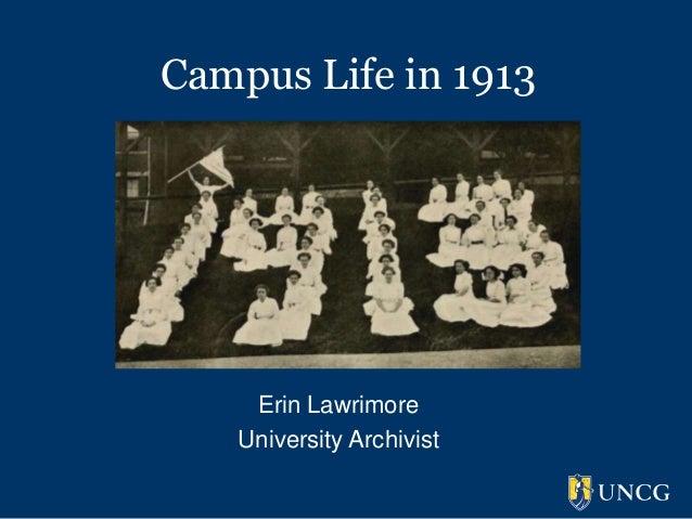 Campus life in 1913