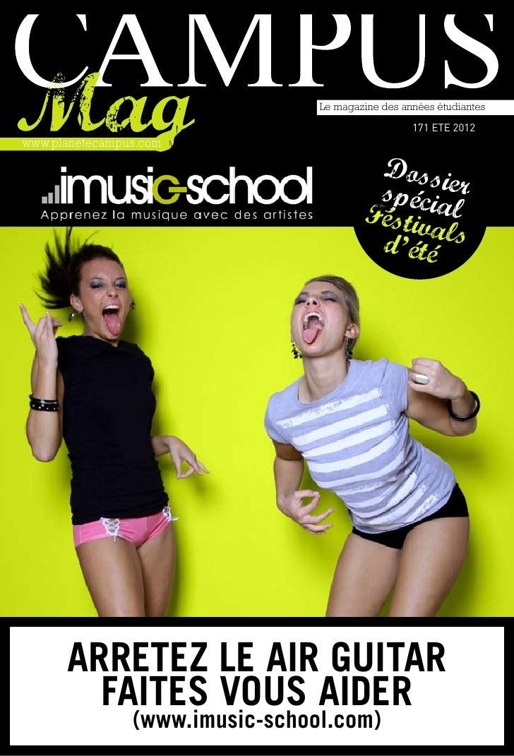 Le magazine des années étudiantes                                                   171 ETE 2012www.planetecampus.com     ...