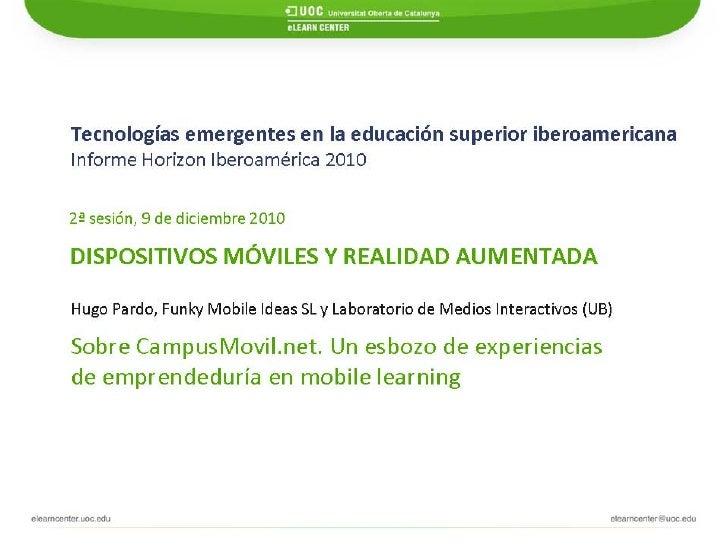campusmóvilSeminario Informe Horizon Iberoamérica 2010