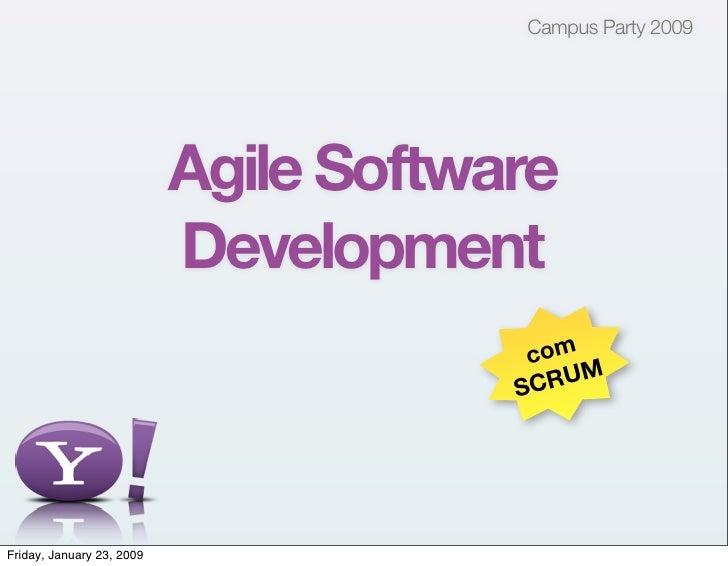 Agile Development no Yahoo! com Scrum - Campus Party 2009 - em português
