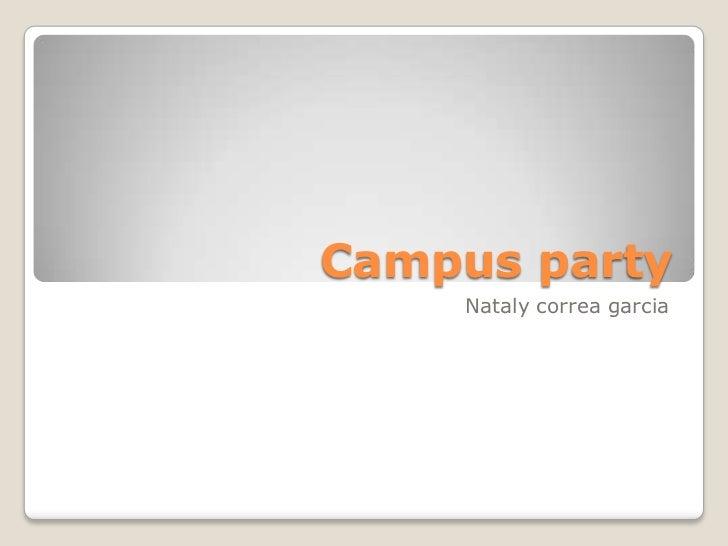 Campus party    Nataly correa garcia