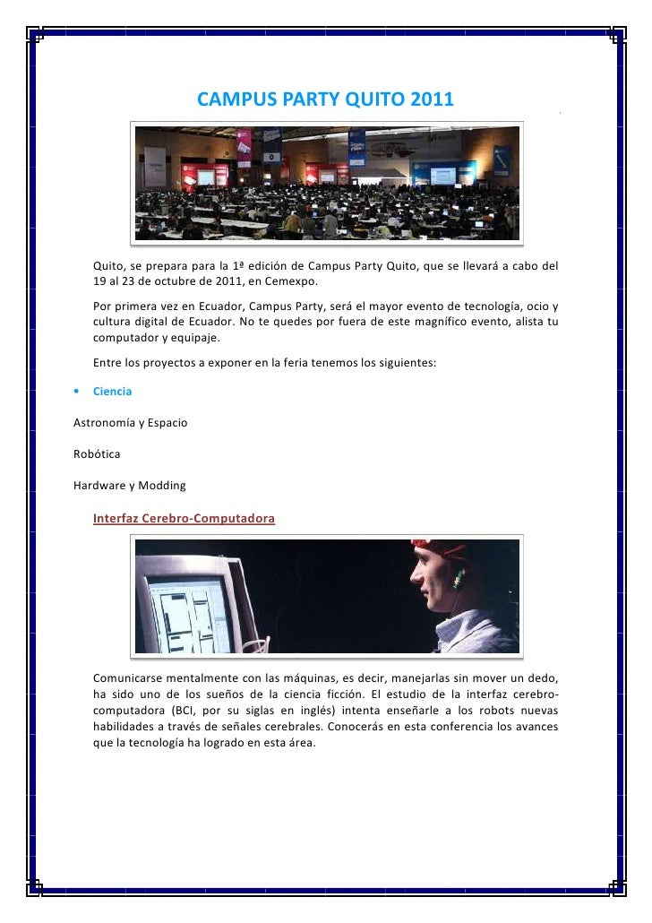 CAMPUS PARTY QUITO 2011   Quito, se prepara para la 1ª edición de Campus Party Quito, que se llevará a cabo del   19 al 23...