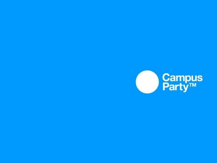 Campus Party 2011 Report