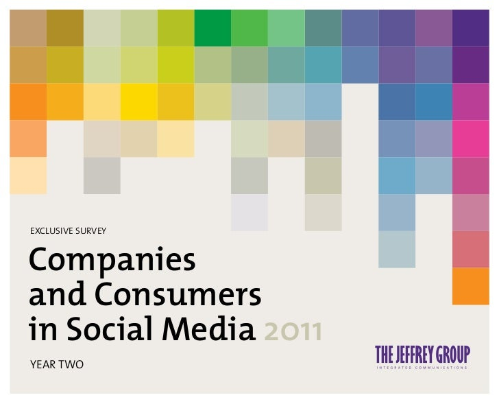 EXCLUSIVE SURVEYCompaniesand Consumersin Social Media 2011YEAR TWO