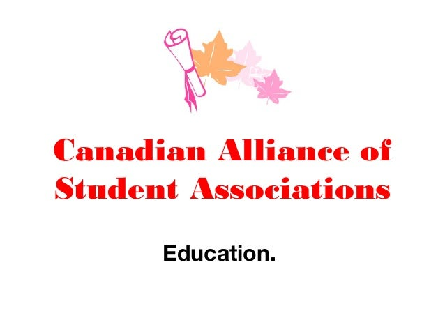 Canadian Alliance of Student Associations Education.