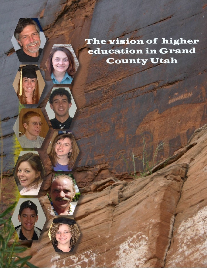 The vision of higher                 education in Grand                    County Utah     j b radcl iff