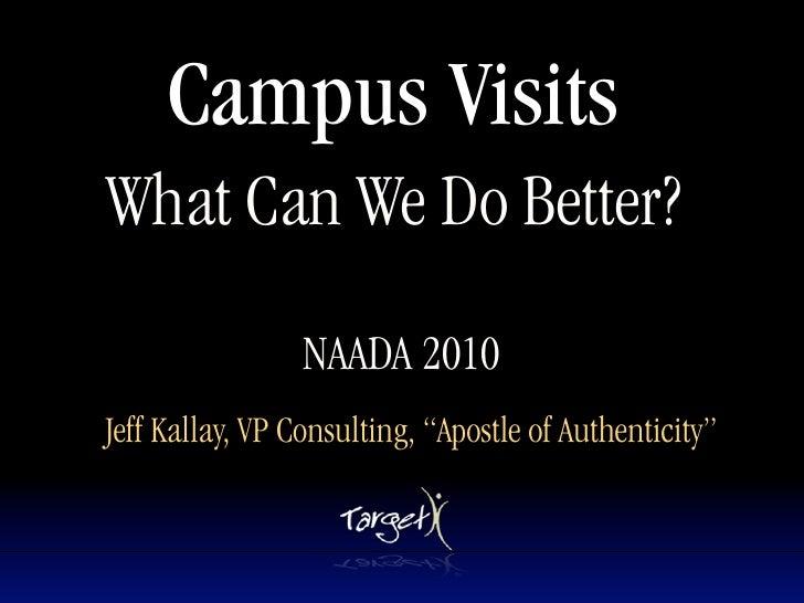 Campus Visits NAADA