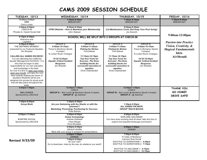 CAMS 2009 SESSION SCHEDULE       TUESDAY, 10/13                                 WEDNESDAY, 10/14                          ...