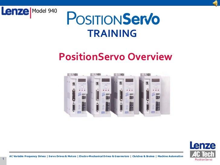 Model 940 PositionServo Overview TRAINING