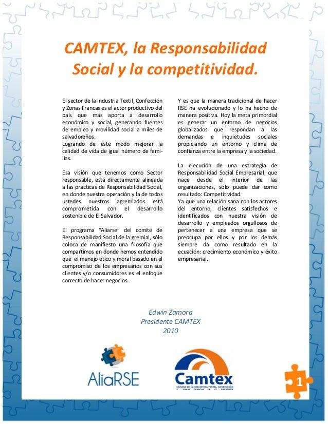 CAMTEX, la Responsabilidad Social y la competitividad.El sector de la Industria Textil, Confección   Y es que la manera tr...