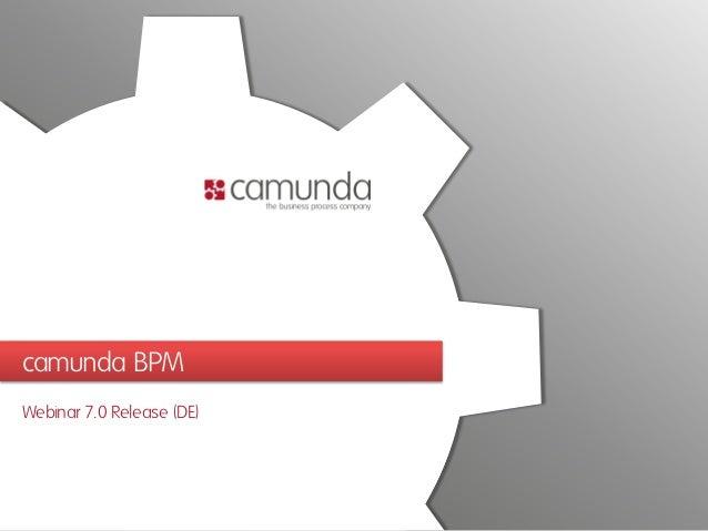 camunda BPM Webinar 7.0 Release (DE)