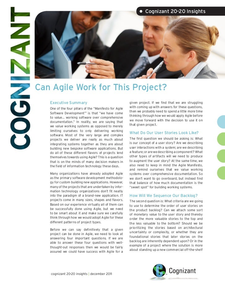 • Cognizant 20-20 InsightsCan Agile Work for This Project?   Executive Summary                                     given p...