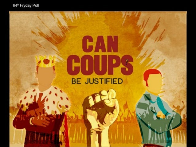 Can Coups Be Justified? - Facts & Infographic