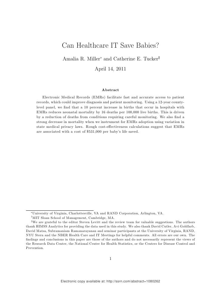 Can Healthcare IT Save Babies?                       Amalia R. Miller∗ and Catherine E. Tucker†                           ...