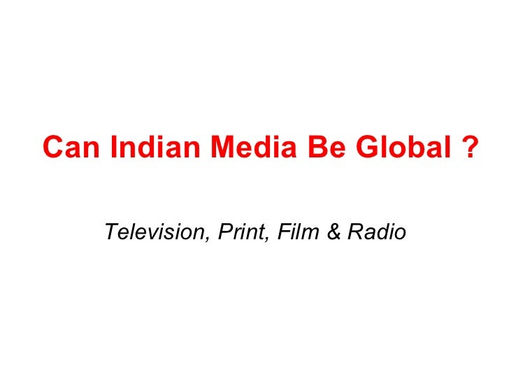 Can India Media Be Global