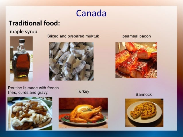 Canada for Authentic canadian cuisine