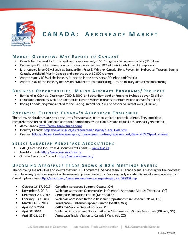 CANADA:  AEROSPACE MARKET  MARKET OVERVIEW: WHY EXPORT        TO CANADA? Canada has the world's fifth largest aerospa...