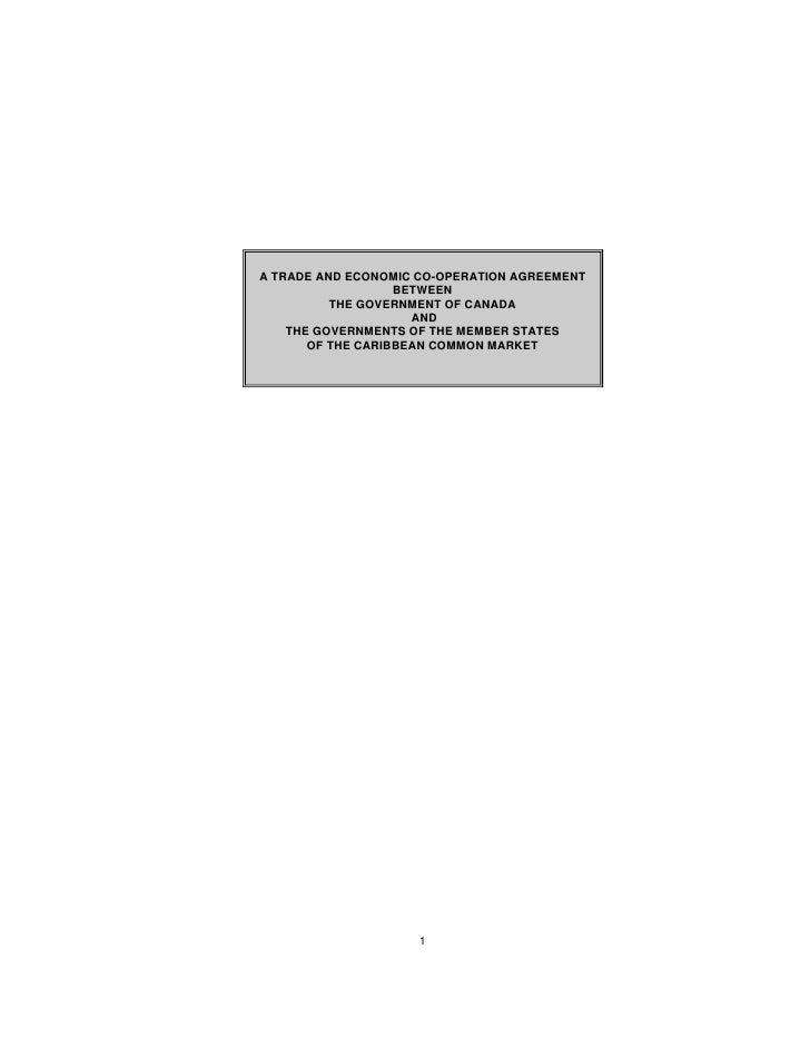 A TRADE AND ECONOMIC CO-OPERATION AGREEMENT                    BETWEEN           THE GOVERNMENT OF CANADA                 ...