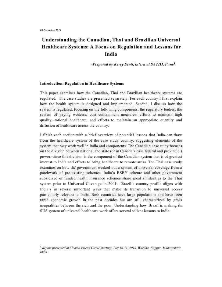 04 December 2010    Understanding the Canadian, Thai and Brazilian Universal    Healthcare Systems: A Focus on Regulation ...