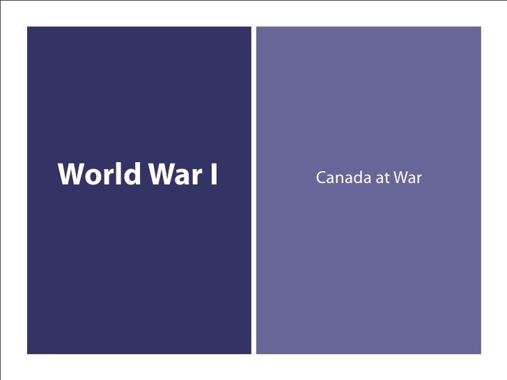 World War I   Canada at War