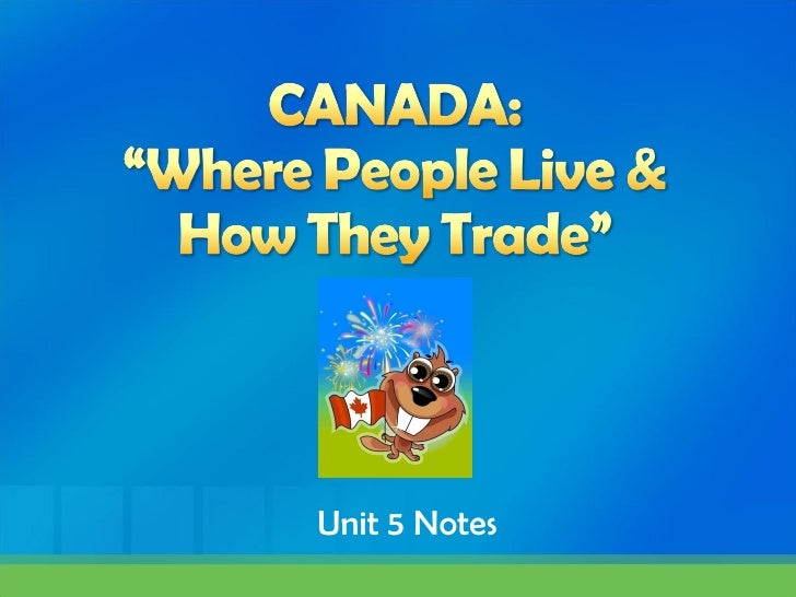 Canada  location climatenaturalresourcesandtrading