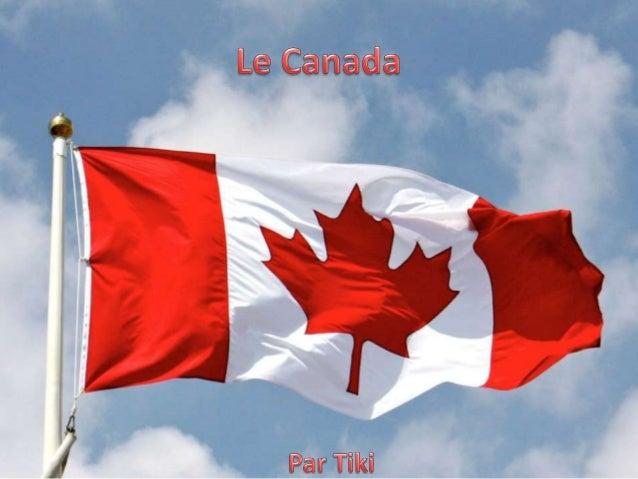 Les provinces et les territoires  • Le Canada a 10 province et 3 territoires.