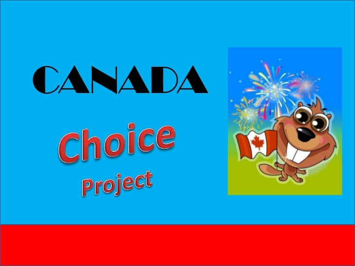 Canada Choice Project powerpoint