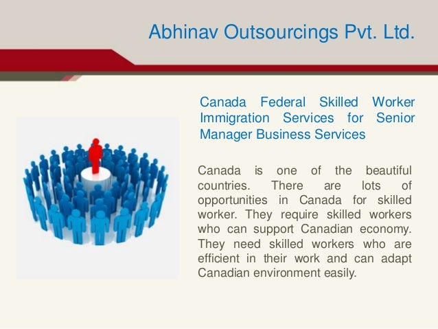 Canada Federal Skilled Worker Immigration Services for Senior Manager Business Services