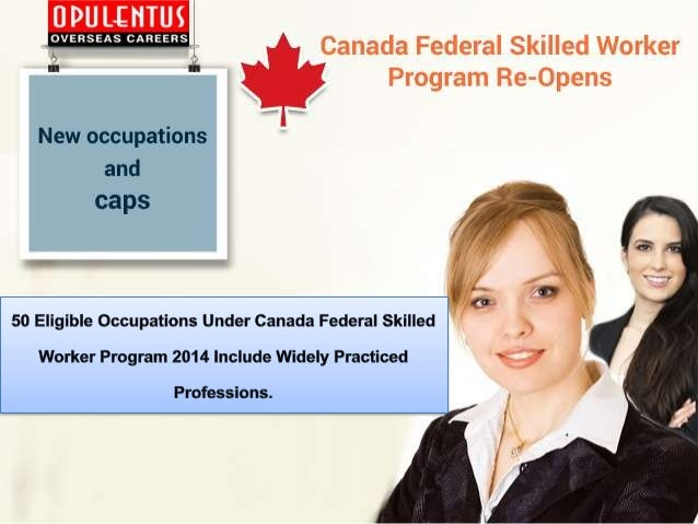 Canada Federal Skilled Worker Program 2014 Eligible Occupations List