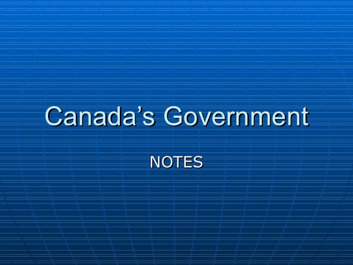 Canada's Government NOTES