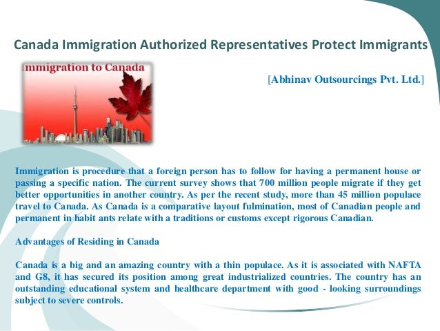 Canada Immigration Authorized Representatives Protect Immigrants [Abhinav Outsourcings Pvt. Ltd.] Immigration is procedure...
