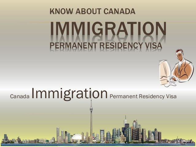 Canada immigration permanent residency visa