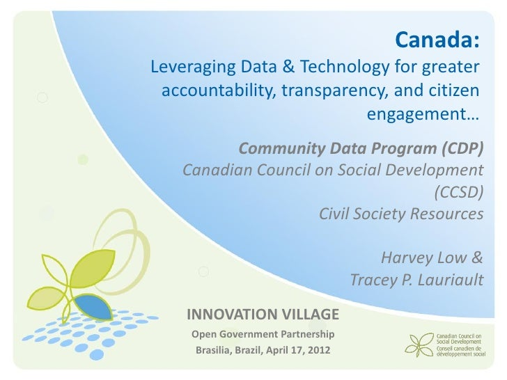 Canada:Leveraging Data & Technology for greater accountability, transparency, and citizen                           engage...