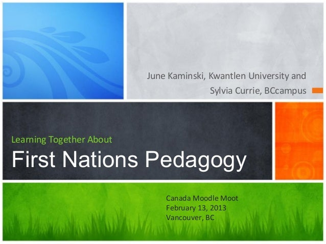 Learning Together About First Nations Pedagogy