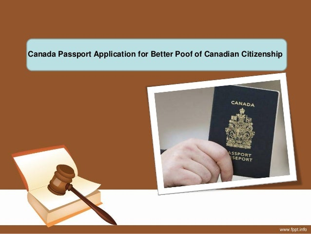 Canada Passport Application for Better Poof of Canadian Citizenship