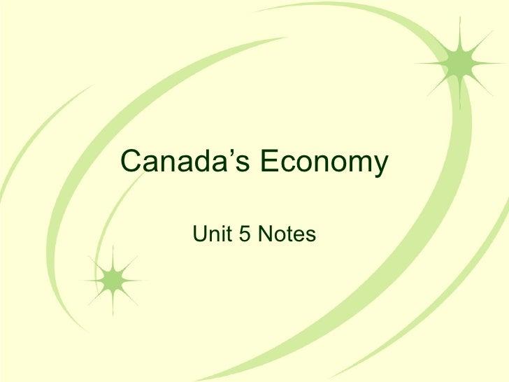 Canada's Economy Unit 5 Notes